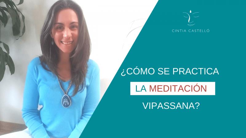 Como se practica la meditación vipassana