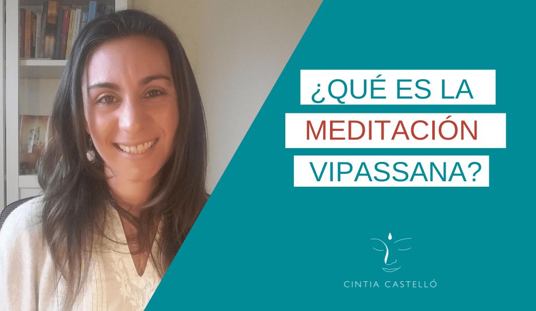 ¿Qué es la meditación vipassana?