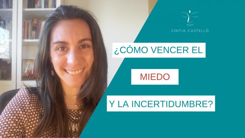 Cintia Castelló, como vencer el miedo y la incertidumbre